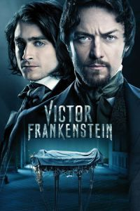 Nonton Film Victor Frankenstein (2015) Subtitle Indonesia Streaming Movie Download