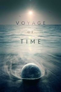 Voyage of Time: Life's Journey (2017)