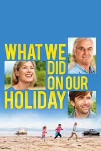 Nonton Film What We Did on Our Holiday (2014) Subtitle Indonesia Streaming Movie Download