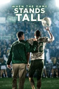 Nonton Film When the Game Stands Tall (2014) Subtitle Indonesia Streaming Movie Download