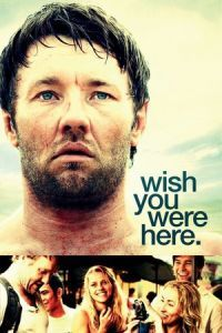 Nonton Film Wish You Were Here (2012) Subtitle Indonesia Streaming Movie Download