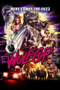 Nonton Film WolfCop (2014) Subtitle Indonesia Streaming Movie Download