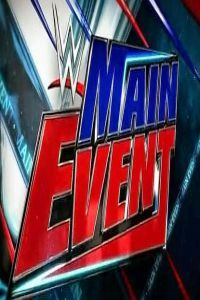 Nonton Film WWE Main Event 2017 07 14 Subtitle Indonesia Streaming Movie Download