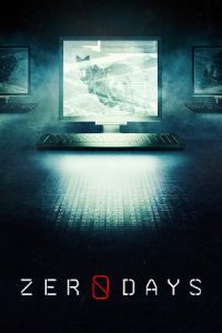 Nonton Film Zero Days (2016) Subtitle Indonesia Streaming Movie Download