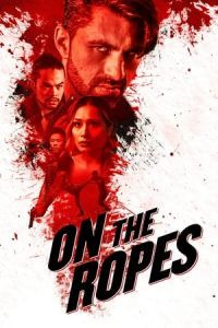 Nonton Film On the Ropes (2018) Subtitle Indonesia Streaming Movie Download