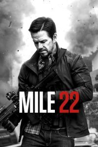 Nonton Film Mile 22(2018) Subtitle Indonesia Streaming Movie Download