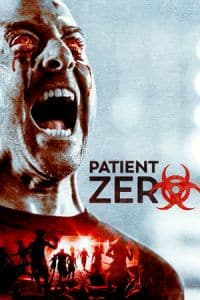 Nonton Film Patient Zero (2018) Subtitle Indonesia Streaming Movie Download
