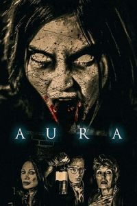 Nonton Film Aura(2018) Subtitle Indonesia Streaming Movie Download