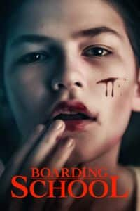 Nonton Film Boarding School(2018) Subtitle Indonesia Streaming Movie Download