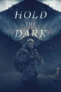 Nonton Film Hold the Dark(2018) Subtitle Indonesia Streaming Movie Download