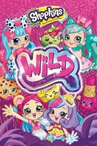 Nonton Film Shopkins Wild(2018) Subtitle Indonesia Streaming Movie Download