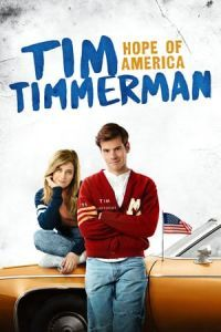 Nonton Film Tim Timmerman, Hope of America(2017) Subtitle Indonesia Streaming Movie Download