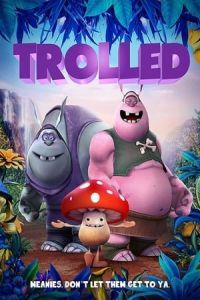 Nonton Film Trolled(2018) Subtitle Indonesia Streaming Movie Download