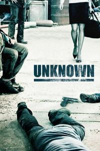 Nonton Film Unknown(2006) Subtitle Indonesia Streaming Movie Download