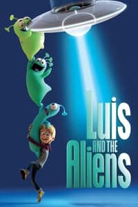 Nonton Film Luis and the Aliens (2018) Subtitle Indonesia Streaming Movie Download