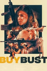 Nonton Film Buy Bust (2018) Subtitle Indonesia Streaming Movie Download