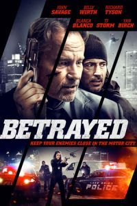Nonton Film Betrayed(2018) Subtitle Indonesia Streaming Movie Download
