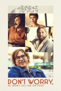 Nonton Film Don't Worry, He Won't Get Far on Foot(2018) Subtitle Indonesia Streaming Movie Download