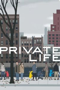 Nonton Film Private Life(2018) Subtitle Indonesia Streaming Movie Download