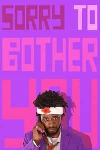 Sorry to Bother You(2018)