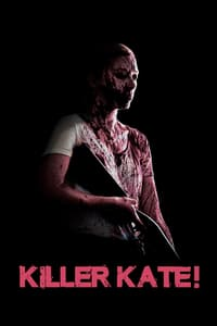 Nonton Film Killer Kate! (2018) Subtitle Indonesia Streaming Movie Download