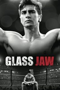 Nonton Film Glass Jaw (2016) Subtitle Indonesia Streaming Movie Download