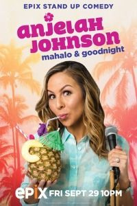 Anjelah Johnson: Mahalo & Goodnight (2017)