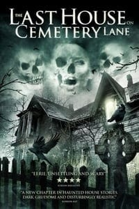 Nonton Film The Last House on Cemetery Lane (2015) Subtitle Indonesia Streaming Movie Download