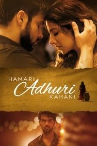 Nonton Film Hamari Adhuri Kahani (2015) Subtitle Indonesia Streaming Movie Download