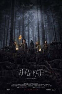 Nonton Film Alas Pati: Hutan Mati (2018) Subtitle Indonesia Streaming Movie Download