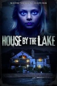Nonton Film House by the Lake (2017) Subtitle Indonesia Streaming Movie Download