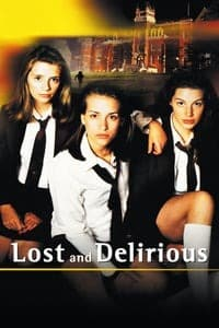 Nonton Film Lost and Delirious (2001) Subtitle Indonesia Streaming Movie Download