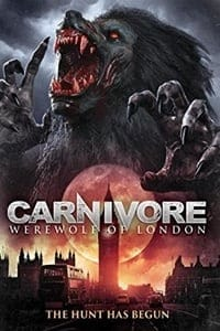 Nonton Film Carnivore: Werewolf of London (2017) Subtitle Indonesia Streaming Movie Download