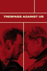 Nonton Film Trespass Against Us (2016) Subtitle Indonesia Streaming Movie Download