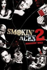 Nonton Film Smokin' Aces 2: Assassins' Ball (2010) Subtitle Indonesia Streaming Movie Download