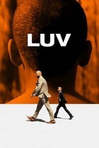 Nonton Film LUV (2013) Subtitle Indonesia Streaming Movie Download