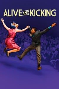 Nonton Film Alive and Kicking (2017) Subtitle Indonesia Streaming Movie Download
