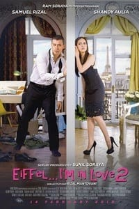 Nonton Film Eiffel I'm in Love 2 (2018) Subtitle Indonesia Streaming Movie Download