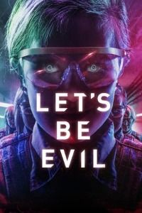 Nonton Film Let's Be Evil (2016) Subtitle Indonesia Streaming Movie Download