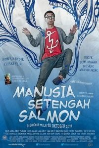 Nonton Film Manusia Setengah Salmon (2013) Subtitle Indonesia Streaming Movie Download