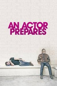 Nonton Film An Actor Prepares (2018) Subtitle Indonesia Streaming Movie Download