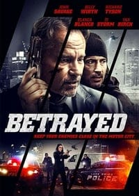 Nonton Film Betrayed (2018) Subtitle Indonesia Streaming Movie Download