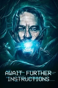 Nonton Film Await Further Instructions (2018) Subtitle Indonesia Streaming Movie Download