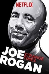Nonton Film Joe Rogan: Strange Times (2018) Subtitle Indonesia Streaming Movie Download