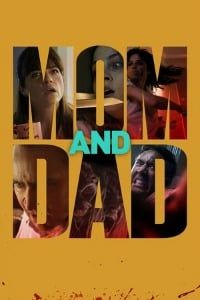 Nonton Film Mom and Dad (2017) Subtitle Indonesia Streaming Movie Download