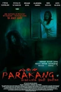 Nonton Film Parakang: Manusia Jadi-jadian (2017) Subtitle Indonesia Streaming Movie Download