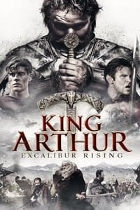 Nonton Film King Arthur: Excalibur Rising (2017) Subtitle Indonesia Streaming Movie Download
