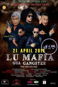 Nonton Film Lu Mafia Gua Gangster (2016) Subtitle Indonesia Streaming Movie Download