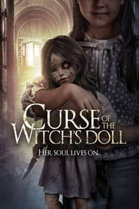 Nonton Film Curse of the Witch's Doll (2018) Subtitle Indonesia Streaming Movie Download