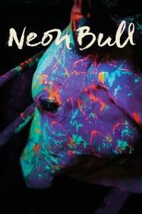 Nonton Film Neon Bull (2016) Subtitle Indonesia Streaming Movie Download